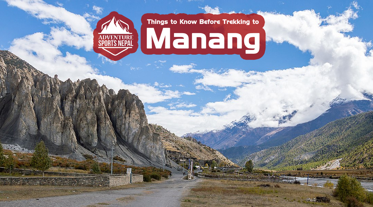 Things you should know before going on the Trek to Manang