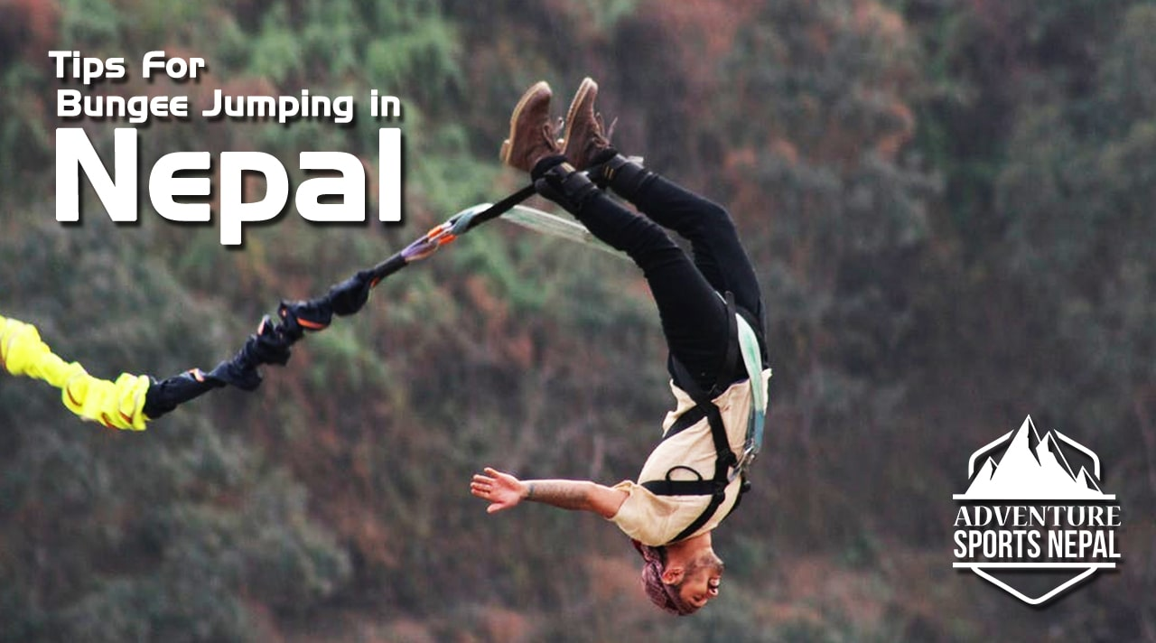 Tips For Bungee Jumping in Nepal